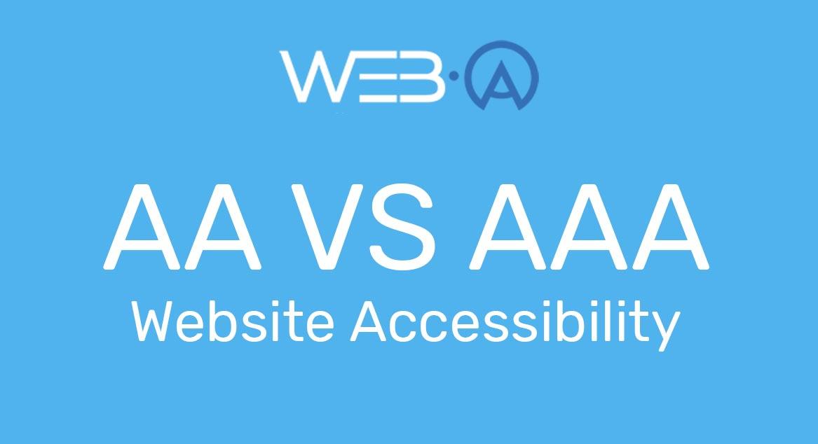 מה ההבדל בין רמת נגישות AA לרמת נגישות AAA באתרי אינטרנט